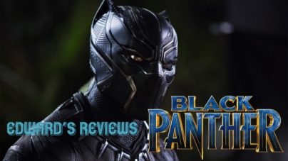Edward's Reviews: The King is Here with Black Panther!