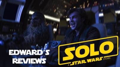Edward's Reviews: Solo: A Star Wars Story: A Flawed but Fun Space Adventure