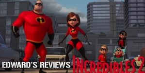 Edward's Reviews: The Incredibles 2 is an Incredible Sequel!