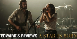 Edward's Reviews: Stars are Born with A Star is Born