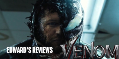 """Edward's Reviews: Venom is Surprisingly Not a """"Turd in the Wind"""""""